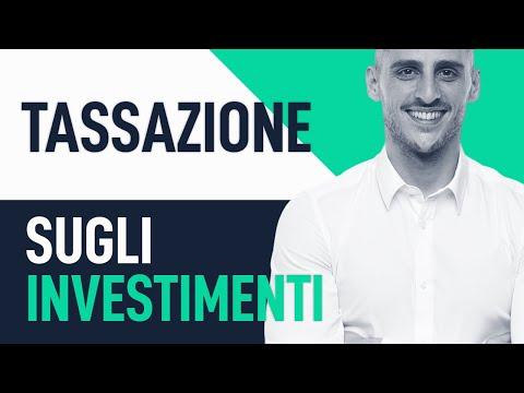 Tassazione sugli investimenti: Tutto quello che devi sapere