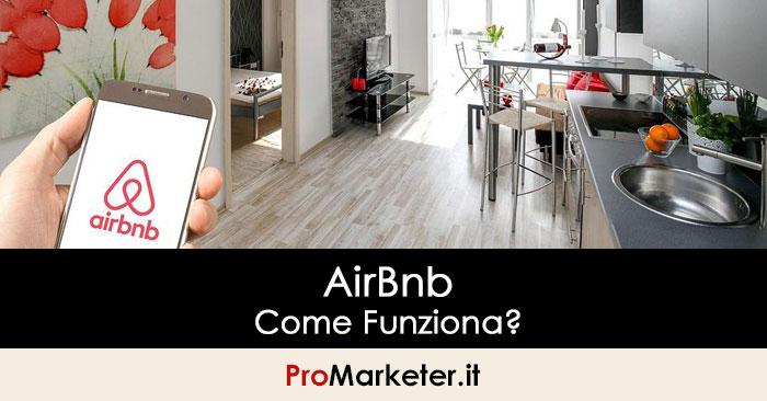 AirBnb: Come Funziona? Guadagnare o Risparmiare Con Camere, Case o Appartamenti Privati In Affitto.
