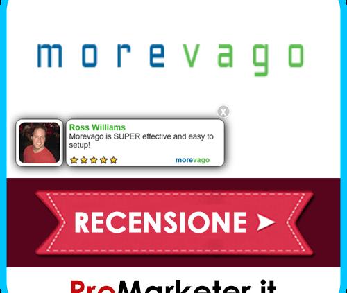 Morevago Aumenta Le Conversioni? Come Funziona, Gratis, Guida In Italiano, Affiliazione e Opinioni