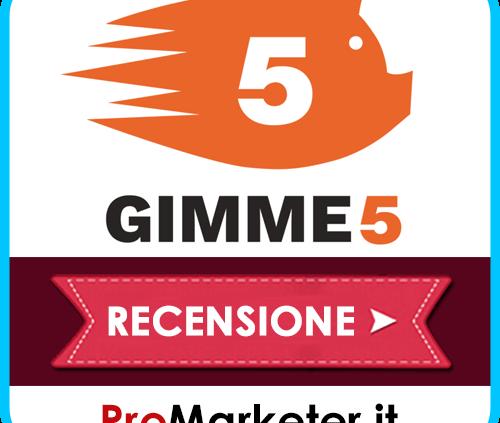 Gimme5: Come Funziona, Codice Promozionale, Costi, Rendimenti, Opinioni, App e Recensioni