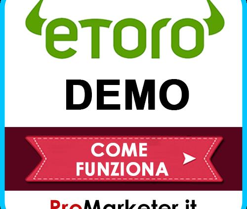 eToro Demo: Registrazione Conto, Come Funziona La Piattaforma, Il Portafoglio Virtuale, Il Copy Trading e Commissioni.